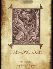 Daemonologie, written by King James I